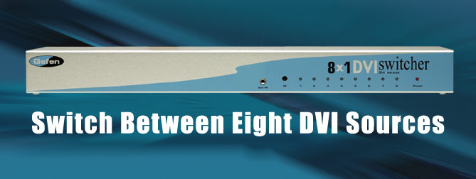 8x1 DVI Switcher - EXT-DVI-841