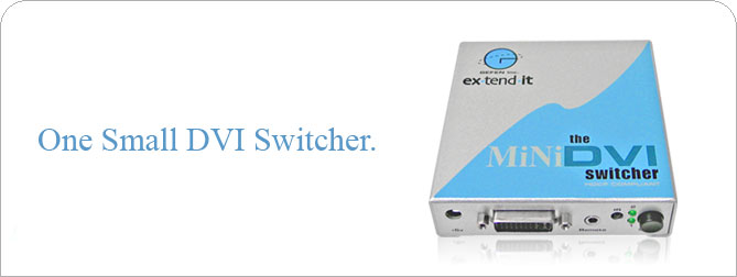 Mini DVI Switcher (Discontinued) - EXT-MiniDVI-241