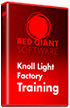 Red Giant Knoll Light Factory Training