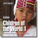 Artbeats Children of the World 1